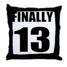 13th Birthday Humor Throw Pillow