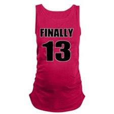 13th Birthday Humor Maternity Tank Top