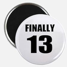 13th Birthday Humor Magnet