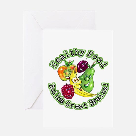 Healthy Food Builds Great Brains! Greeting Card