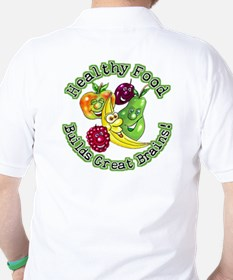 Healthy Food Builds Great Brains! Golf Shirt
