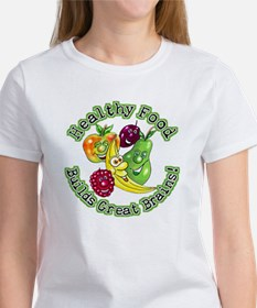 Healthy Food Builds Great Brains! Women's T-Shirt