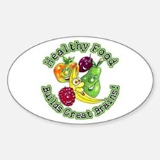 Healthy Food Builds Great Brains! Oval Decal