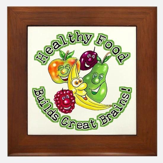 Healthy Food Builds Great Brains! Framed Tile