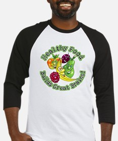 Healthy Food Builds Great Brains! Baseball Jersey