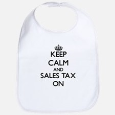 Keep Calm and Sales Tax ON Bib