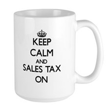 Keep Calm and Sales Tax ON Mugs