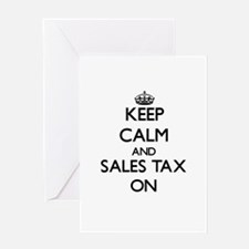 Keep Calm and Sales Tax ON Greeting Cards