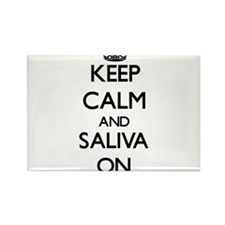 Keep Calm and Saliva ON Magnets