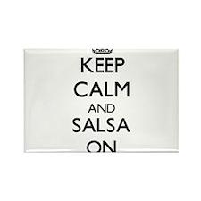 Keep Calm and Salsa ON Magnets