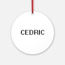 Cedric Digital Name Design Ornament (Round)