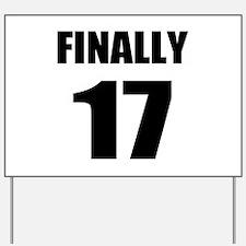 17th Birthday Humor Yard Sign