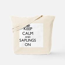 Keep Calm and Saplings ON Tote Bag