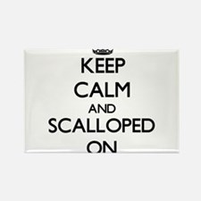 Keep Calm and Scalloped ON Magnets
