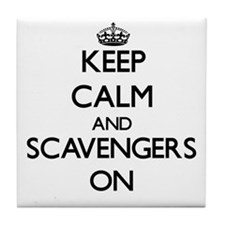 Keep Calm and Scavengers ON Tile Coaster