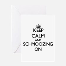 Keep Calm and Schmoozing ON Greeting Cards