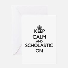 Keep Calm and Scholastic ON Greeting Cards