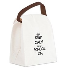 Keep Calm and School ON Canvas Lunch Bag