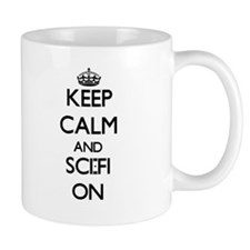 Keep Calm and Sci-Fi ON Mugs