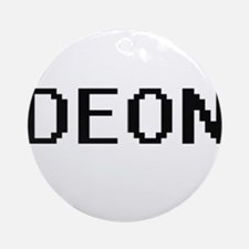 Deon Digital Name Design Ornament (Round)