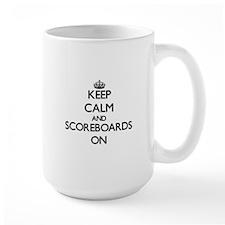 Keep Calm and Scoreboards ON Mugs