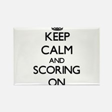 Keep Calm and Scoring ON Magnets