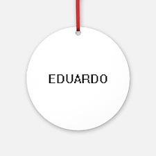 Eduardo Digital Name Design Ornament (Round)