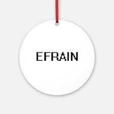 Efrain Digital Name Design Ornament (Round)