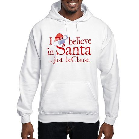 I Believe In Santa Hooded Sweatshirt