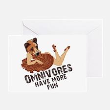 Omnivores Have More Fun Greeting Card