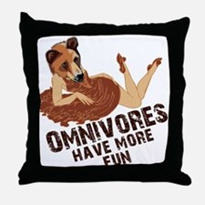 Omnivores Have More Fun Throw Pillow