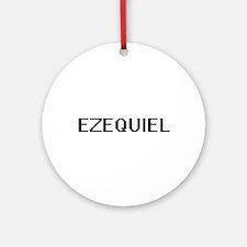 Ezequiel Digital Name Design Ornament (Round)