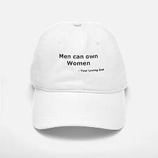 Men Own Women Baseball Baseball Cap