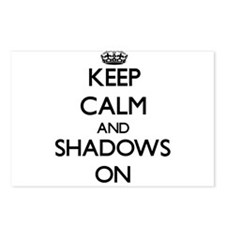 Keep Calm and Shadows ON Postcards (Package of 8)