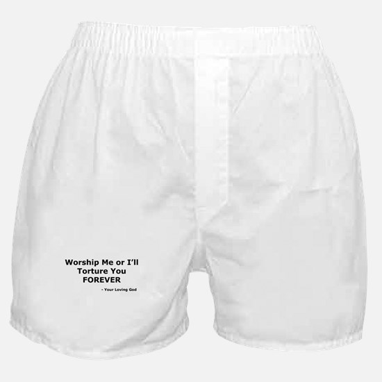 Worship me or else Boxer Shorts