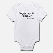 Worship me or else Infant Bodysuit