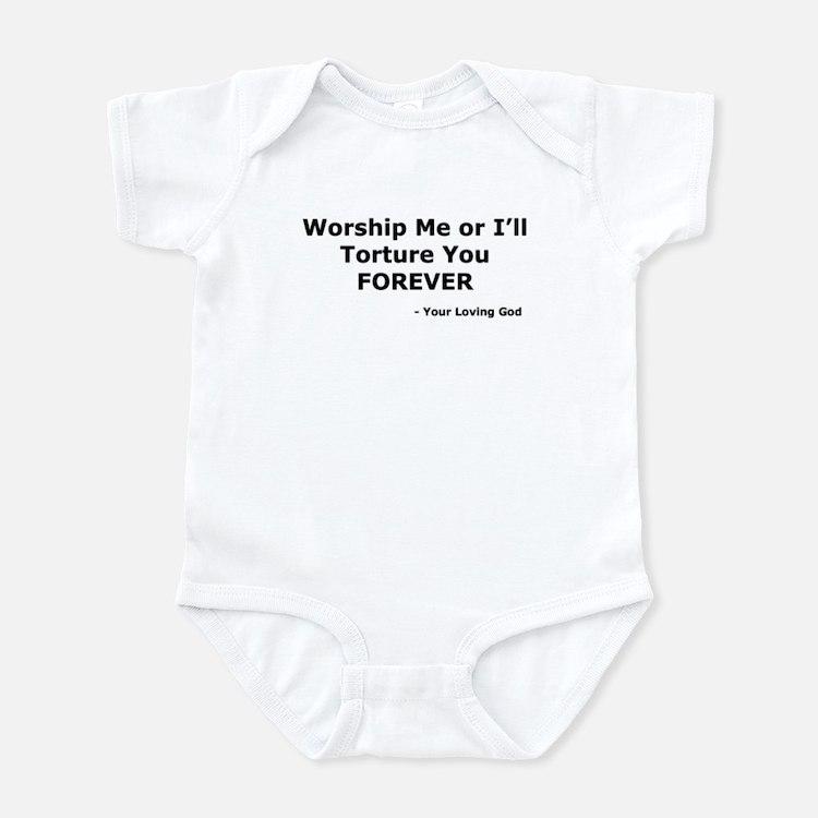 Worship me or else Infant Bodysuit