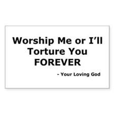 Worship me or else Rectangle Decal