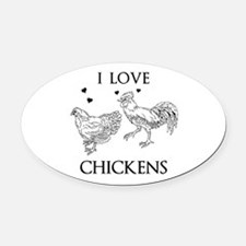 I Love Chickens Oval Car Magnet