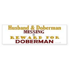 Husband & Doberman Missing Bumper Bumper Sticker