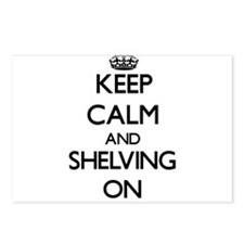 Keep Calm and Shelving ON Postcards (Package of 8)