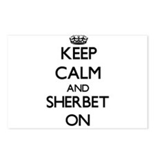 Keep Calm and Sherbet ON Postcards (Package of 8)
