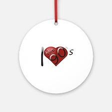 I love the 90s Ornament (Round)
