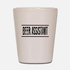BEER ASSISTANT (reverse) Shot Glass