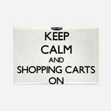 Keep Calm and Shopping Carts ON Magnets
