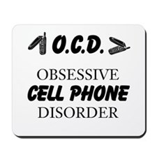 Cell Phone Disorder Mousepad