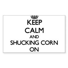 Keep Calm and Shucking Corn ON Decal