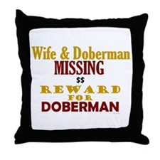 Wife & Doberman Missing Throw Pillow