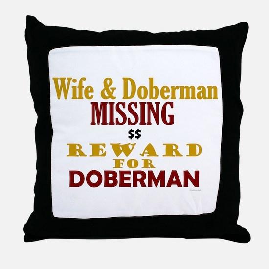 Wife & Doberman Missing Throw Pillow