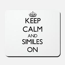 Keep Calm and Similes ON Mousepad
